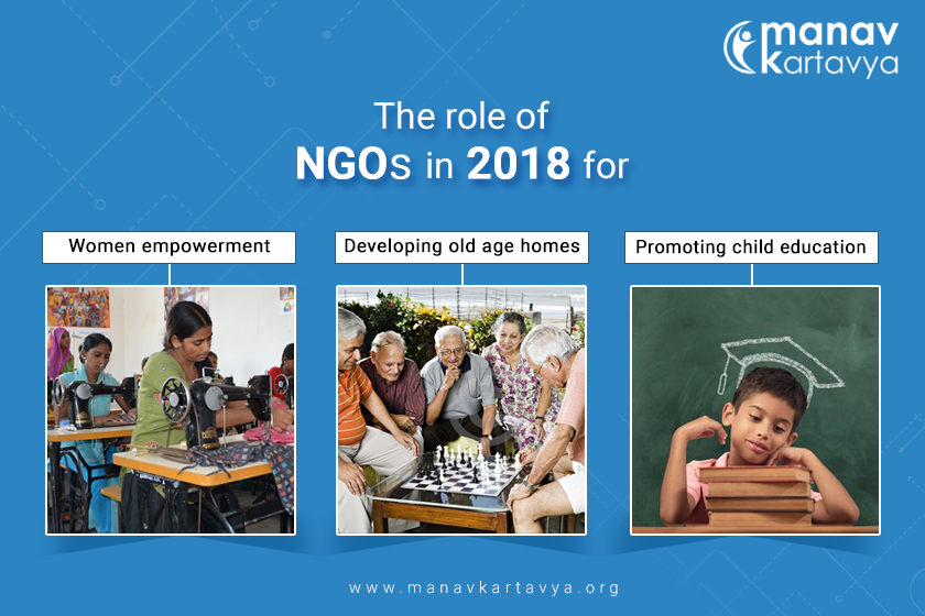 The role of NGOs in 2018: Women empowerment, developing old age homes and promoting child education