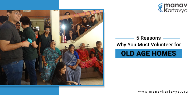 Reasons Why You Must Volunteer for Old Age Homes